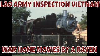 LAO ARMY INSPECTION VIETNAM WAR HOME MOVIES BY A RAVEN  75052