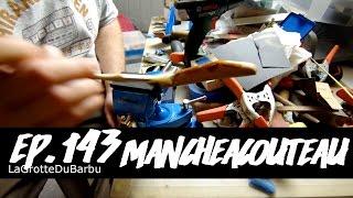 MancheACouteau - Restoration d'un couteau et fabrication d'un manche en bois - Ep143