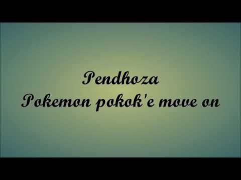 Lirik Lagu Pendhoza-Pokemon (pokok'e Move On)