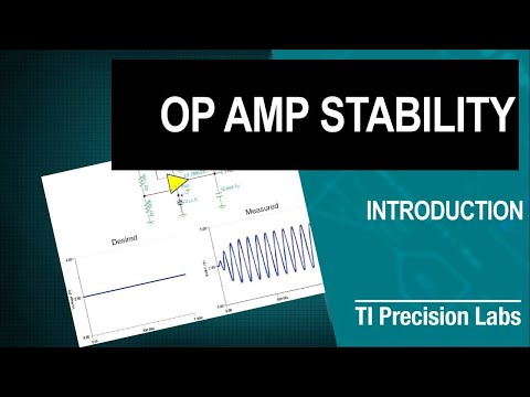 TI Precision Labs - Op Amps:  Stability - Introduction
