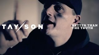 TAY/SON – Better Than The Truth