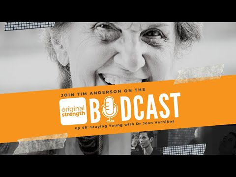 BodCast Episode 48: Staying Young with Dr. Joan Vernikos