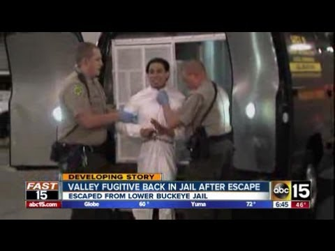 Fugitive caught after escape from Maricopa County Jail