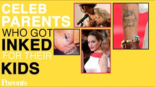 Celeb Parents Who Got Inked for Their Kids | Celeb Talk! | Parents