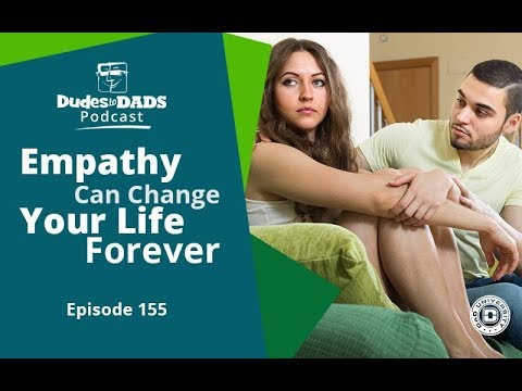 Empathy Can Change Your Life For the Better – Ep 155 [AUDIO ONLY]