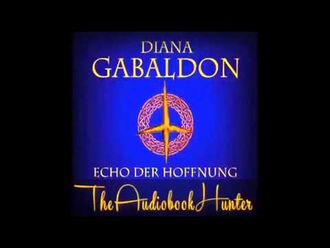 Echo der Hoffnung (Outlander 7) YouTube Hörbuch auf Deutsch