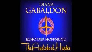 Highlandsaga 7 Echo der Hoffnung Diana Gabaldon Hörbuch