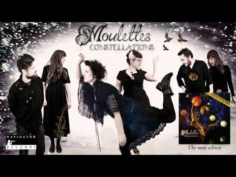Moulettes - Constellations [audio]