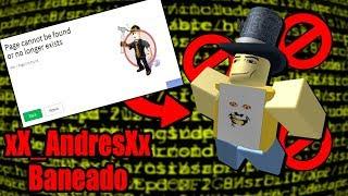 ROBLOX CLOSE THE HACKER ACCOUNT xX_AndresXx 😢