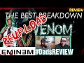 DADS REVIEW | VENOM MUSIC VIDEO (REUPLOAD) x EMINEM | IS SLIM SHADY VENOM ?? | REVIEW