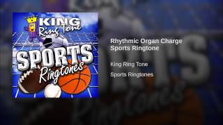 Rhythmic Organ Charge Sports Ringtone