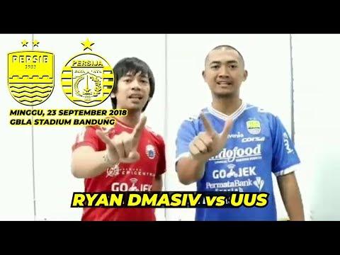 PERSIB vs PERSIJA | Ryan D'masiv vs UUS