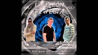 09-La Union Perfecta vol.1 (A.bustillo, V.Rodriguez y Dj javiju)