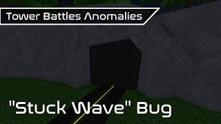 """Stuck Wave"" Bug 