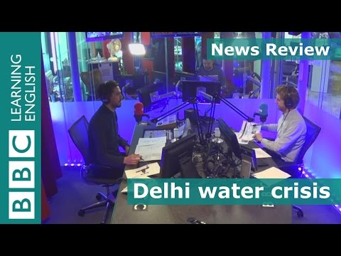 BBC News Review: Delhi water crisis