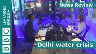 News Review 23rd February 2016: Delhi water crisis