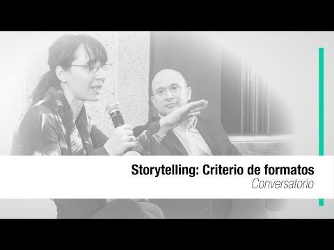 Storytelling: Criterio de formatos