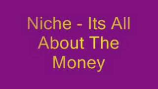 Niche - All About The Money (Bassline)