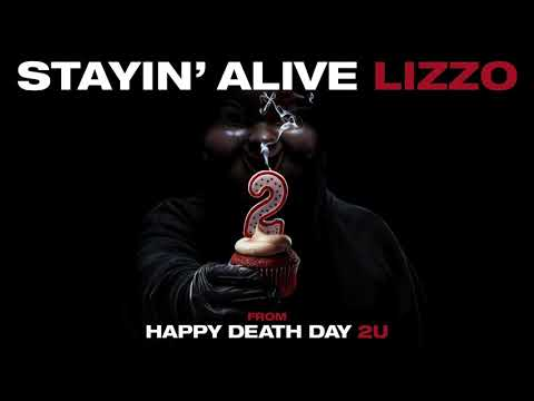 """Stayin' Alive (from Happy Death Day 2U)"" by Lizzo Mp3"