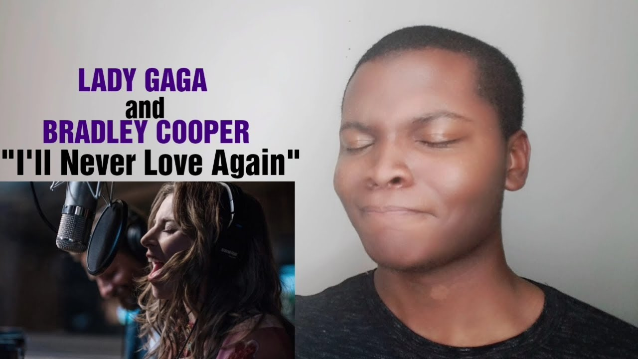 "Vocalist Reacts to Lady Gaga, Bradley Cooper - ""I'll Never Love Again"" A Star Is Born #1"
