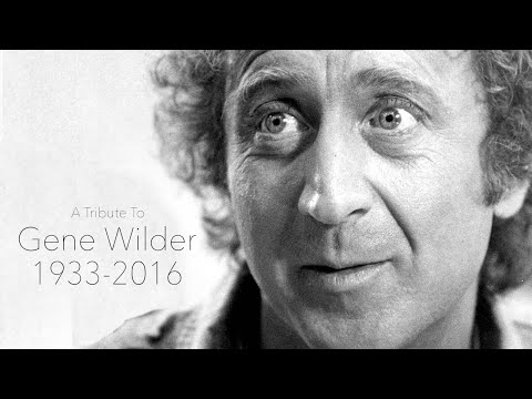 Gene Wilder: A Tribute to the Comic Genius