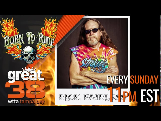 This Week on Born To Ride TV Episode #1277 - Rick Fairless