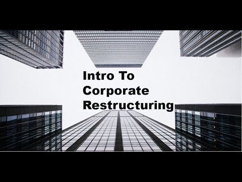 Basics Of Corporate Restructuring - M&A Insights