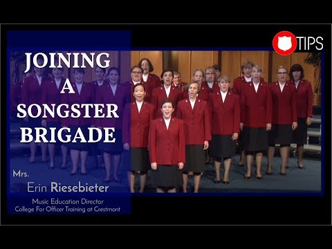 Joining A Songster Brigade - Mrs. Erin Riesebieter