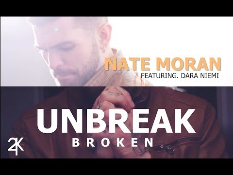 Unbreak Broken (Official Music Video) - Nate Moran Feat. Dara Niemi