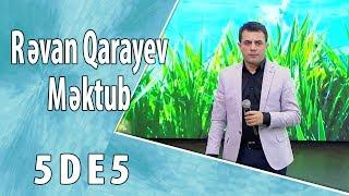 Rəvan Qarayev - Məktub (5də5)