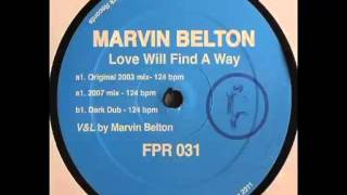 Marvin Belton - Love Will Find A Way (Dark Dub)
