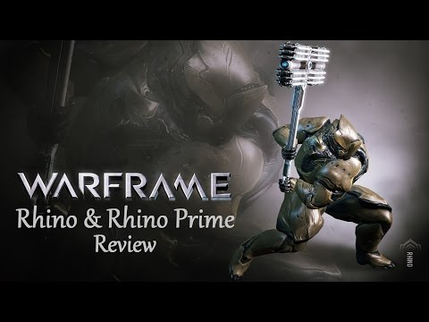 Warframe Reviews - Rhino & Rhino Prime