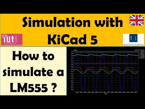 Simulation with KiCad 5 : Simulate the LM 555 Programmable