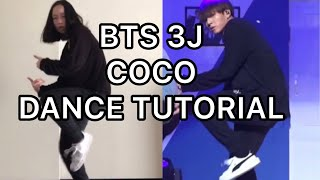 BTS Unit Stage '삼줴이'(3J) Coco Mirrored Tutorial+Dance Cover