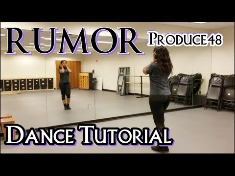 PRODUCE48 'RUMOR' - DANCE TUTORIAL PT.1
