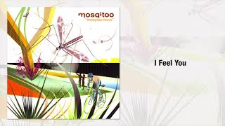 Mosqitoo - I Feel You (Official Audio)