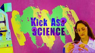 Kick ass science
