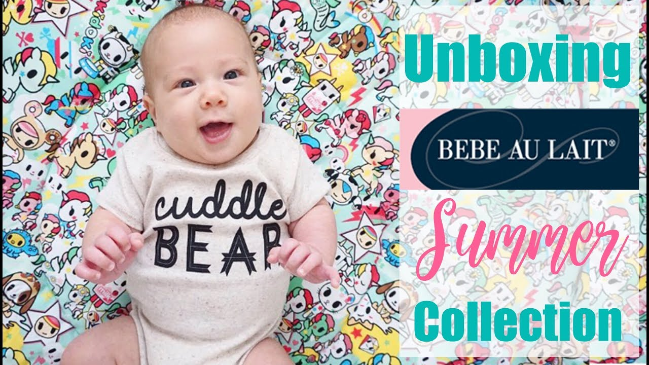 4177e1b99 HUGE Bebe Au Lait Baby Haul: Unboxing Summer Collection! Unikiki 2.0 ...