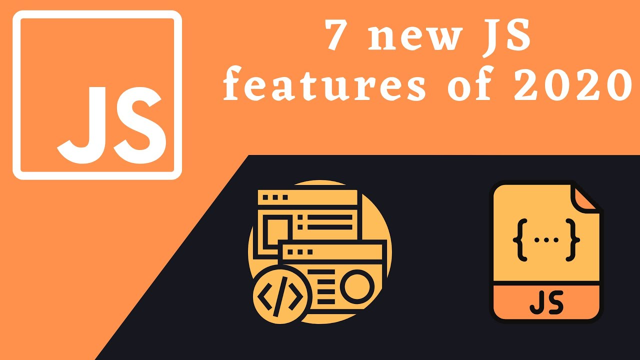 7 new JavaScript fetures of 2020