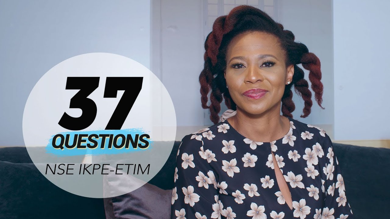 Download 37 Questions with Actress Nse Ikpe-Etim