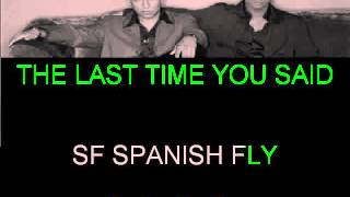 BELIEVE IN ME SF SPANISH FLY KARAOKE
