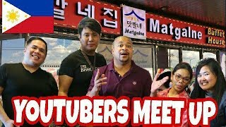MATGALNE KOREAN BUFFET IN THE PHILIPPINES   YOUTUBERS MEET UP