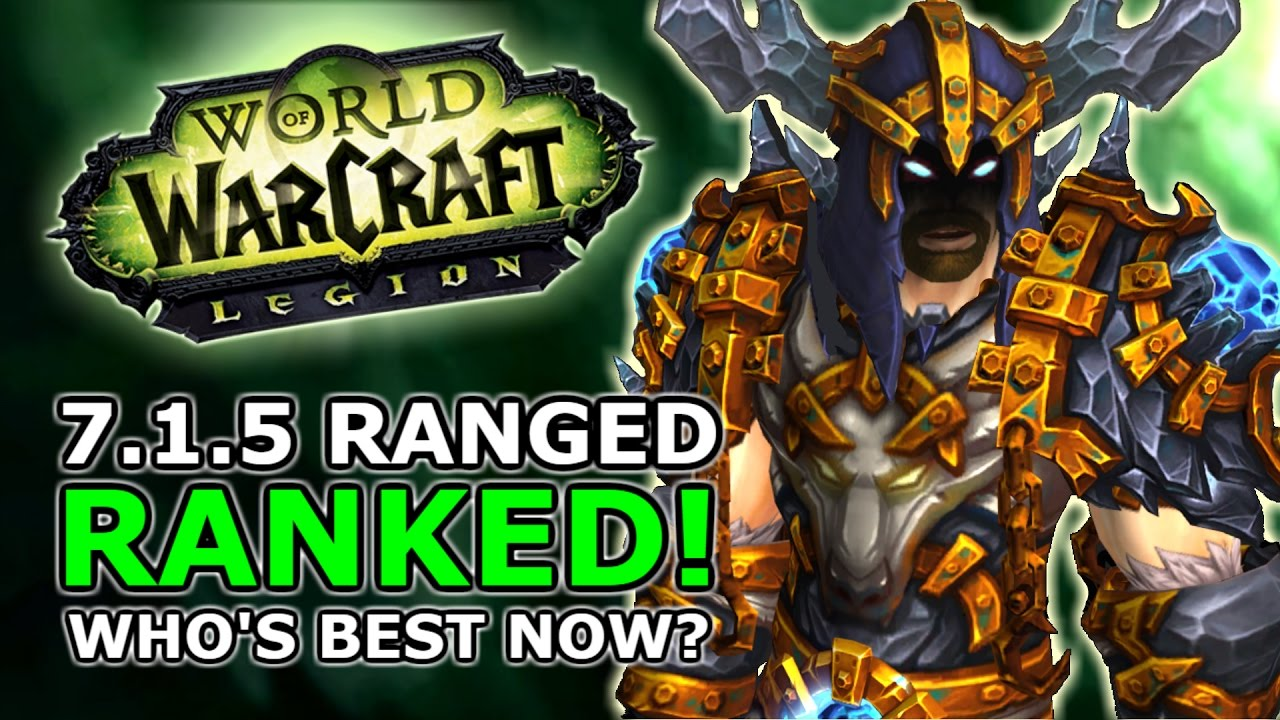7 1 5 Melee Ranked Best Dps Winners And Losers In World Of Warcraft Legion Now Youtube