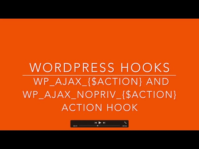 WordPress Hooks wp ajax action wp ajax nopriv action Part-26