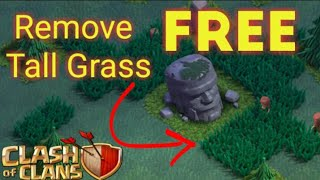 CLASH OF CLANS __ How to remove tall grass in builder base for free ..... ... MUST WATCH 😎☺