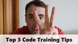 Top 3 Code Training Tips