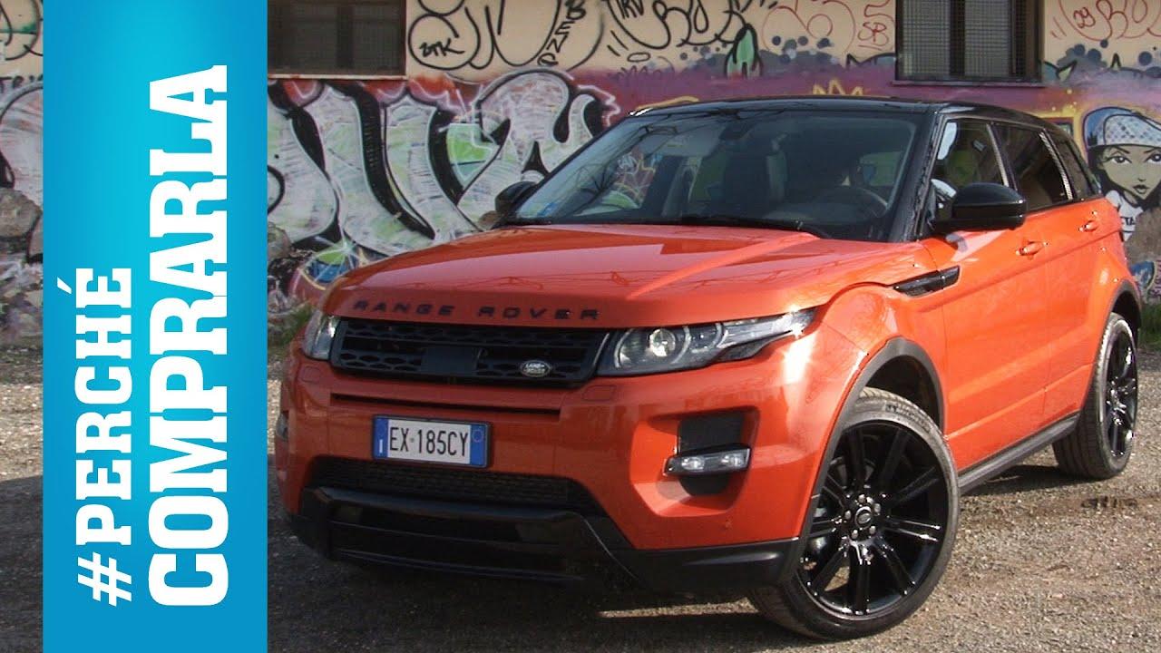 Range Rover Evoque (2014) | Perchè comprarla... e perché no