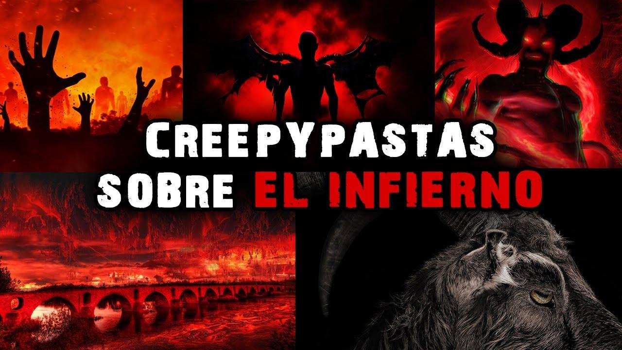 5 Creepypastas Sobre EL INFIERNO