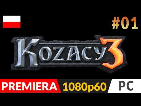 KOZACY 3 odc.1 (#01) - Polska kampania M1 - Początek | Cossacks 3 gameplay pl