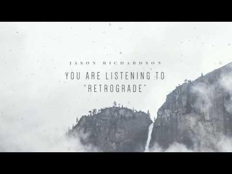 "Jason Richardson - ""Retrograde (feat. Spencer Sotelo)"" Official Track"